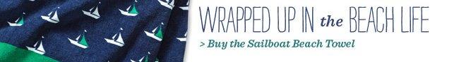 Buy the Sailboat Beach Towel