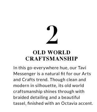 2. Old world craftsmanship