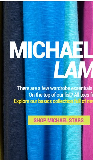 Michael Stars & LAmade - new colors and styles for the new season!