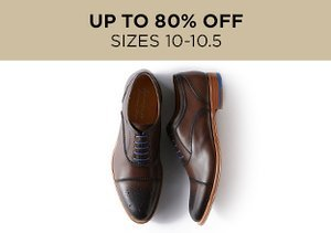 Up to 80% Off: Shoes Sizes 10-10.5
