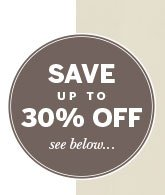 SAVE up to 30% off! See below...