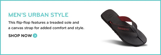 MEN'S URBAN STYLE THIS FLIP-FLOP FEATURES A TREADED SOLE AND A CANVAS STRAP FOR ADDED COMFORT AND STYLE. SHOP NOW