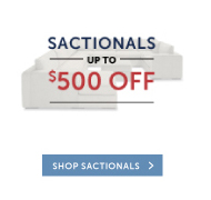 Sactionals up to $500 Off!