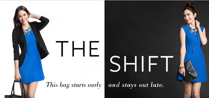 The Shift - This bag starts early and stays out late.