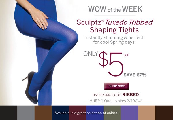 Use promo code RIBBED to get Sculptz Tuxedo Ribbed Shaping Tights for only $5.