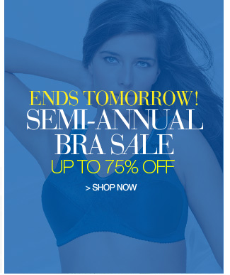 Shop Semi-Annual Bra Sale, Up to 75% Off. Ends Tomorrow!