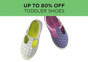 Up to 80% Off: Toddler Shoes