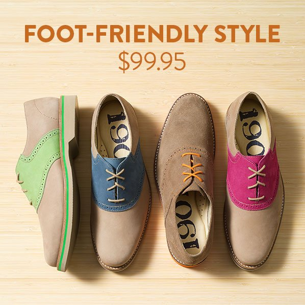 FOOT-FRIENDLY STYLE - $99.95