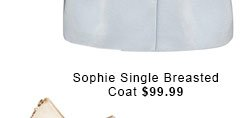 Sophie Single Breasted Coat.
