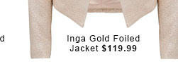 Inga Gold Foiled Jacket.