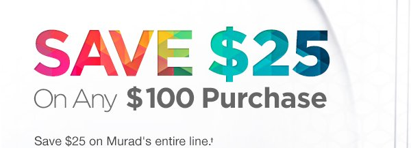 Save $25 off $100