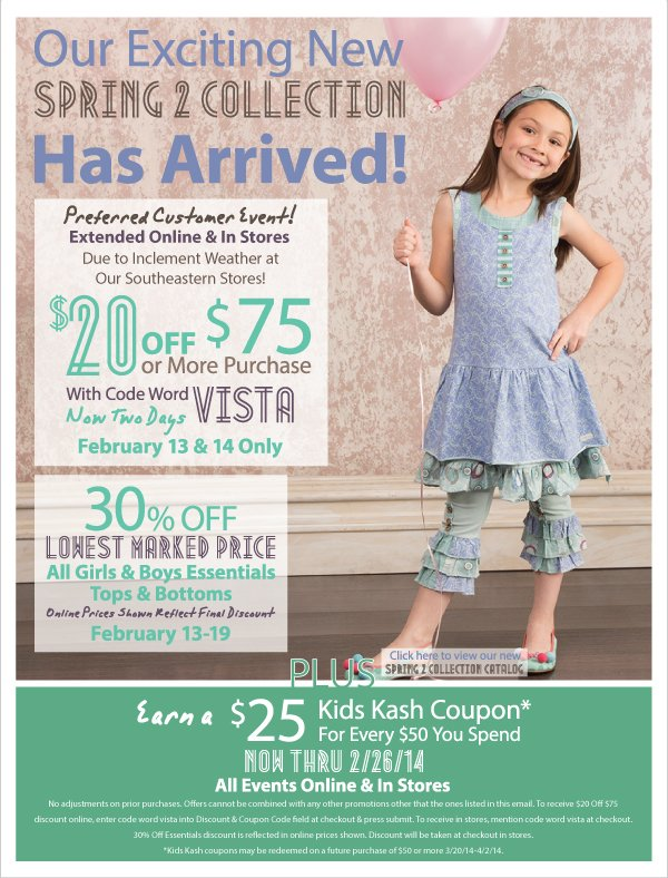Spring 2 Has Arrived! - $20 Off $75 Purchase Preferred Customer Event! Today Only + 30% Off All Essentials & Earn Kids Kash