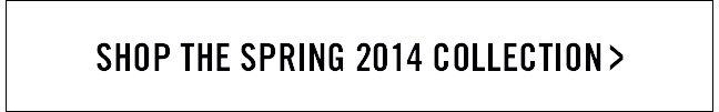 watch the fall 2014 runway show >