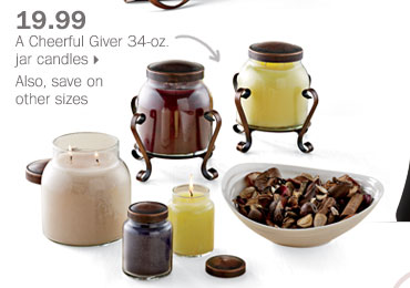19.99 A Cheerful Giver 34-oz. jar  candles.