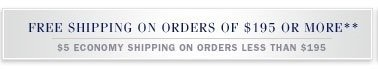 Free shipping on orders of $195 or more*