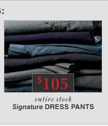 $105 USD - Signature Dress Pants