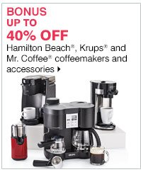BONUS Up to 40% off Hamilton Beach®, Krups® and Mr. Coffee® coffeemakers and accessories. Shop now.