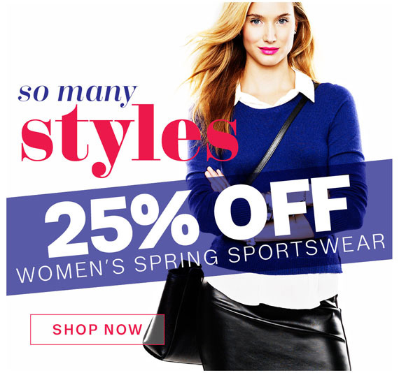 So many styles 25% Off Women's Spring Sportswear. Shop Now