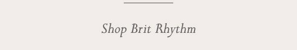 Shop Brit Rhythm