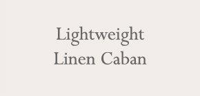 Lightweight Linen Caban