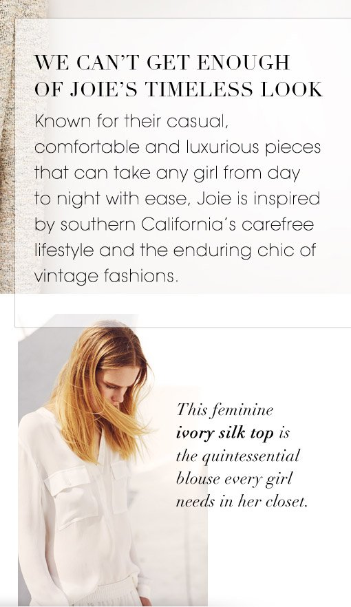 WE CAN'T GET ENOUGH OF JOIE'S TIMELESS LOOK