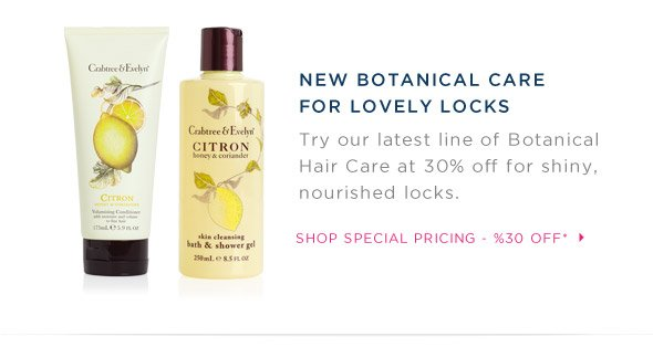 NEW Botanical Care for Lovely Locks.