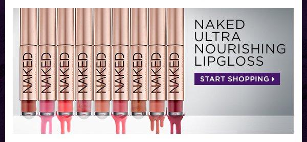 Naked Ultra Nourishing Lipgloss. Start shopping >