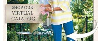 Shop our virtual catalog