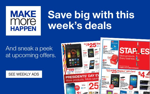 Make more happen. Save big with  this weeks deals. And sneak a peek at upcoming offers. See Weekly  Ads.