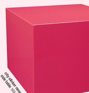 city slicker neon pink side table