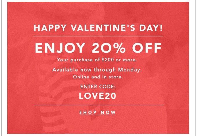 Enjoy 20% Off - Shop Now