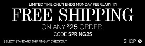 Free Shipping with any $25 purchase!