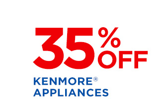 35% OFF KENMORE® APPLIANCES