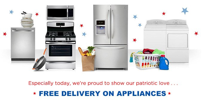 Especially today, we're proud to show our patriotic love... | FREE DELIVERY ON APPLIANCES