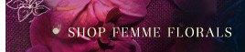 Shop Femme Florals.