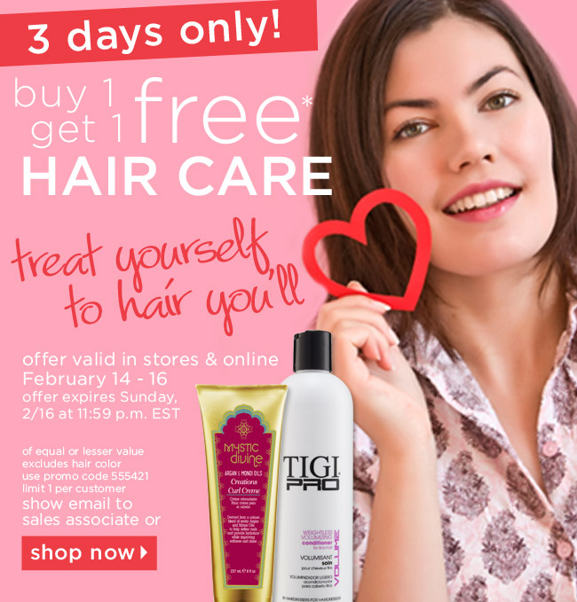 buy 1 get 1 free* HAIR CARE