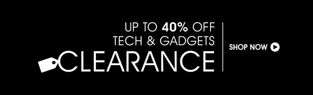 Up to 40% Off. Shop Tech & Gadgets Clearance.