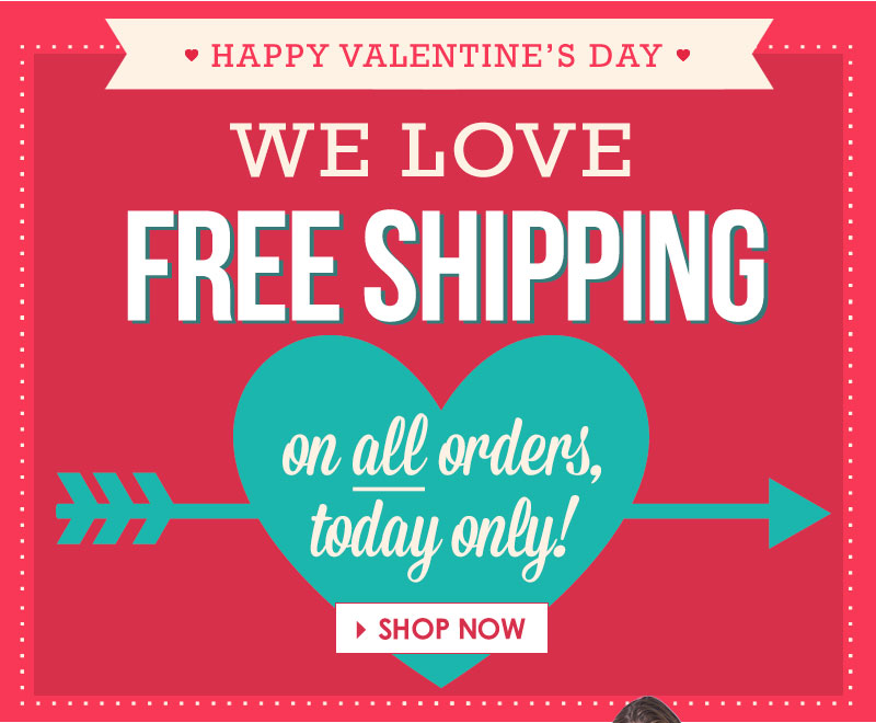 Totally FREE SHIPPING on ALL orders, Today Only! SHOP NOW!