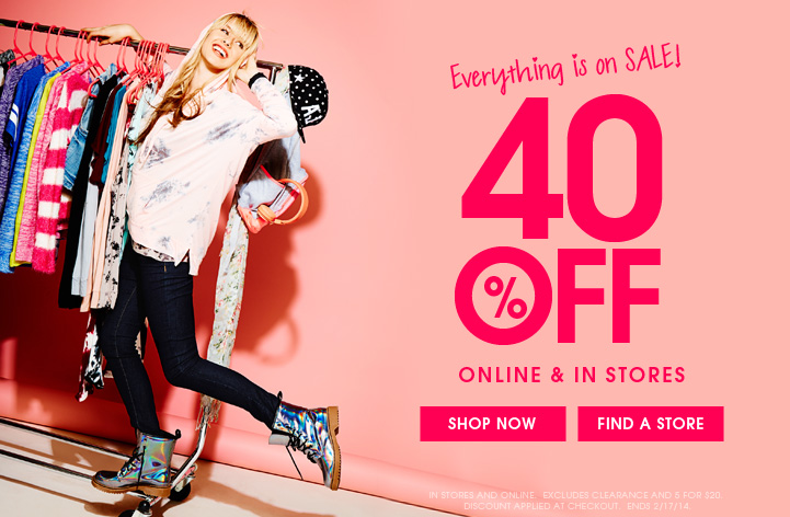 40% OFF Online & In Stores!