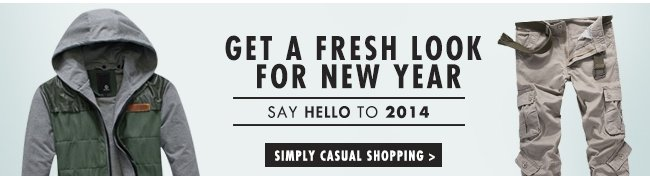 Get a fresh look for new year Simple casual shopping >