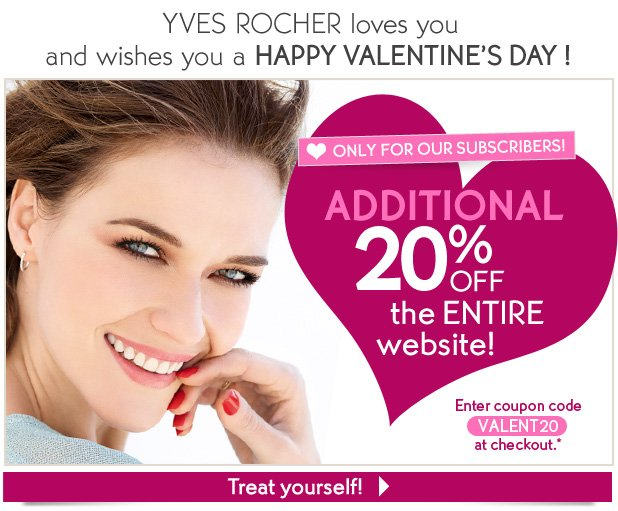 YVES ROCHER LOVES YOU AND WISHES YOU A HAPPY VALENTINE'S DAY !