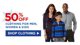 50% OFF CLOTHING FOR MEN, WOMEN & KIDS | SHOP CLOTHING