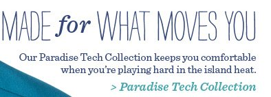 Paradise Tech Collection