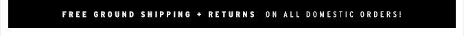 Free Ground Shipping + Return