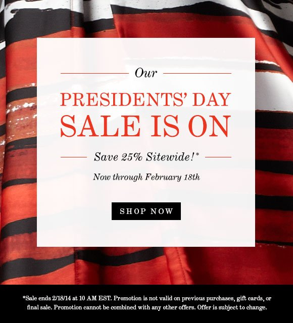 Presidents' Day Sale is ON!