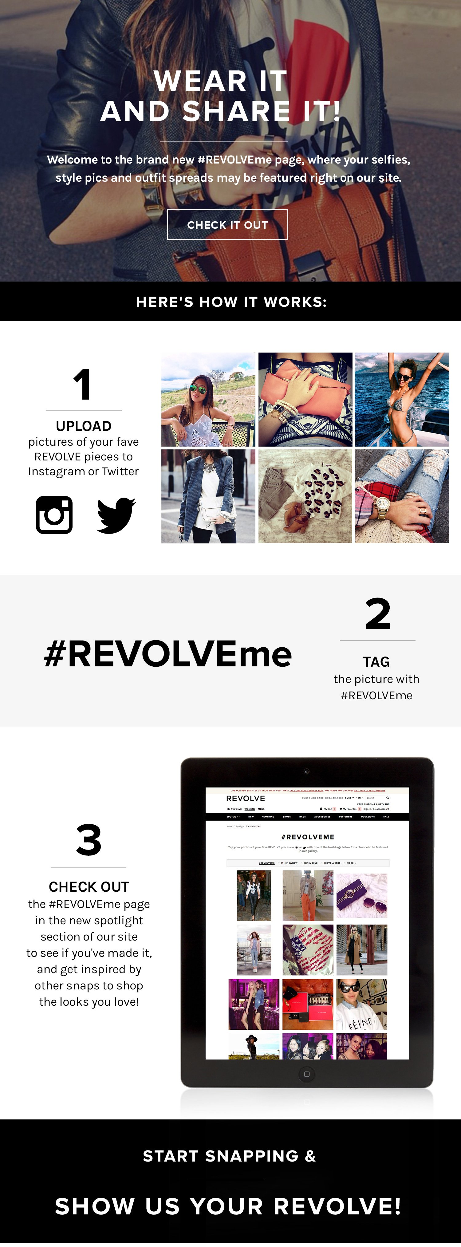WEAR IT AND SHARE IT! Welcome to the brand mew #REVOLVEme page, where your selfies, sryle pics and outfit spreads may be featured right on our site! CHECK IT OUT