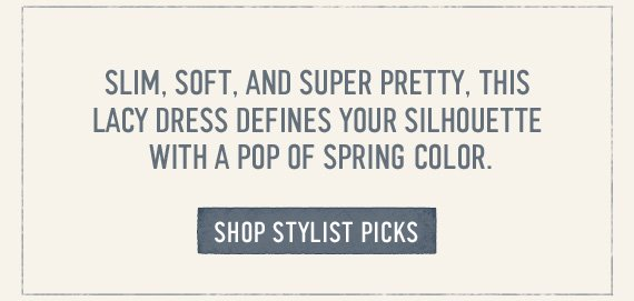 SLIM, SOFT, AND SUPER PRETTY, THIS LACY DRESS DEFINES YOUR  SILHOUETTE WITH A POP OF SPRING COLOR. SHOP STYLIST PICKS