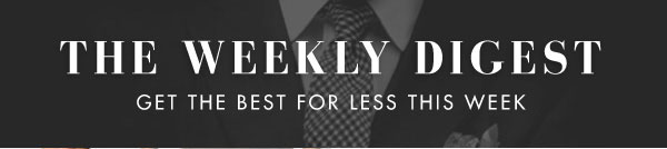The Weekly Digest