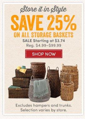 Save 25% on All Storage Baskets