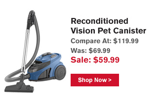 Reconditioned Vision Pet Canister
